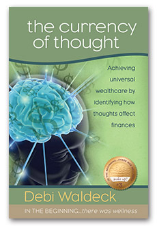 The Currency of Thought by Debi Waldeck