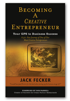 Becoming A Creative Entrepreneur by Jack Fecker