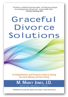 Graceful Divorce Solutions by M. Marcy Jones