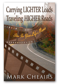 Carrying LIGHTER Loads Traveling HIGHER Roads by Mark Cheairs